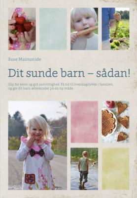 Dit sunde barn – sådan! Fysisk bog og e-bog