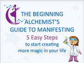 The Beginning Alchemist's Guide to Manifesting.mp4e