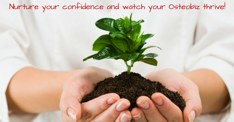 Nurture your confidence watch your Osteobiz thrive! (1).png