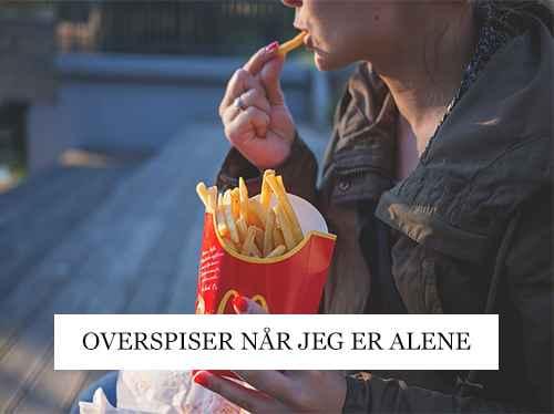 Overspiser-når-jeg-er-alene