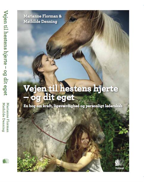 Bogen: Vejen til hestens hjerte - og dit eget!