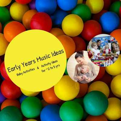 400x400 Early Years Music Ideas Baby and Topics.jpg
