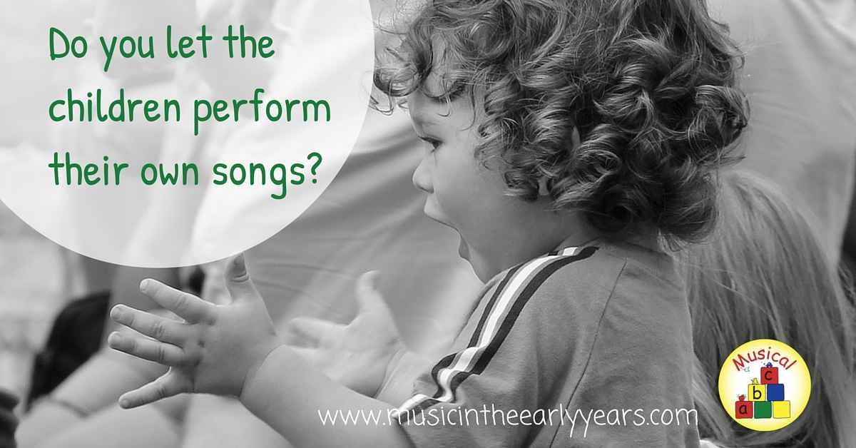 Do you let the children perform their own songs- (1)