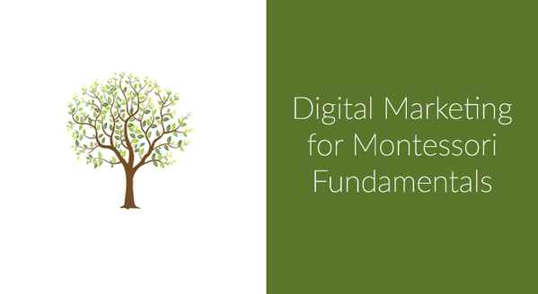 Digital-Marketing-for-Montessori-Fundamentals.jpg