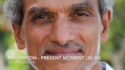 Sri Vasudeva Meditation The Present Moment (26 min).mp4
