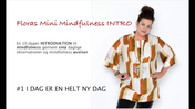 Floras Mini Mindfulness INTRO FILM #1