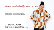 Floras Mini Mindfulness INTRO FILM #4