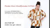 Floras Mini Mindfulness INTRO FILM #8