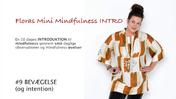 Floras Mini Mindfulness INTRO FILM #9