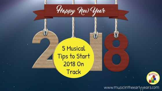 5 Musical Tips to Start 2018 On Track.jpg