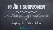 OnAdventure Foredrag - 10 År i Surfzonen - HEVC.m4v