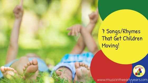 7 Songs%2FRhymes That Get Children Moving!.jpg