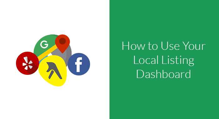 How-to-Use-Your-Local-Listing-Dashboard..jpg