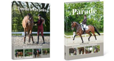 """Bøgerne """"Træn din hest fra jorden"""" og """"En halv parade - fra god grundridning til de lette dressurklasser"""" af Karina Watson Olsen"""