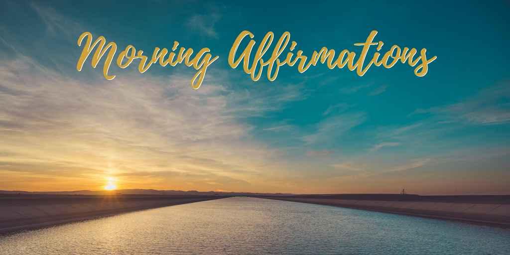 Morning Affirmations (2).jpg