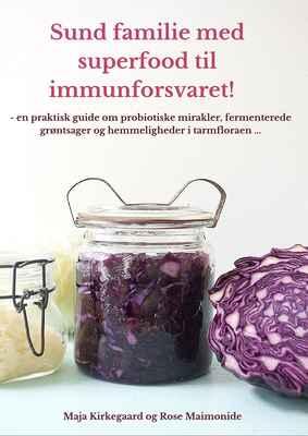 Sund familie med superfood til immunforsvaret