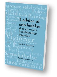 Bog - Ledelse af Selvledelse - skab visionært handlekraftigt følgeskab HRF 2014  af  Sanina Kürstein