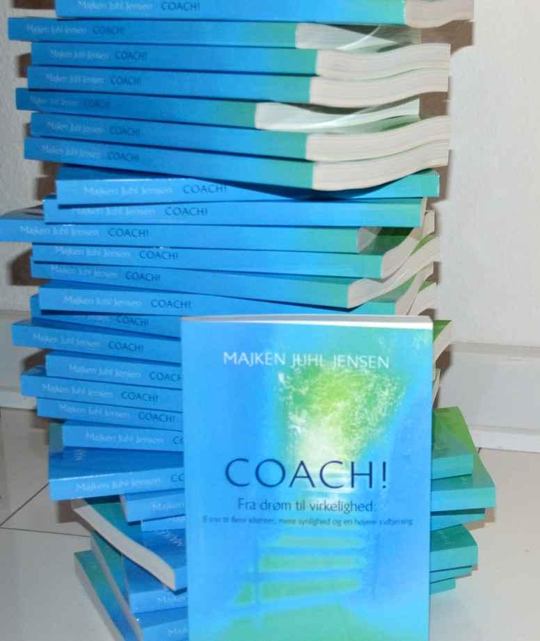COACH! Fra Drøm til Virkelighed: 8 trin til flere klienter, mere synlighed og en højere indtjening