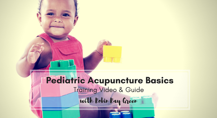 Pediatric Acupuncture Basics