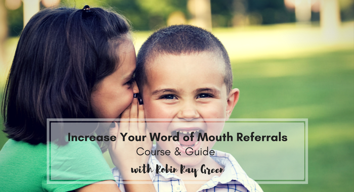 Increase Your Word-of-Mouth Referrals