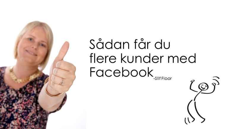 Flere kunder med Facebook