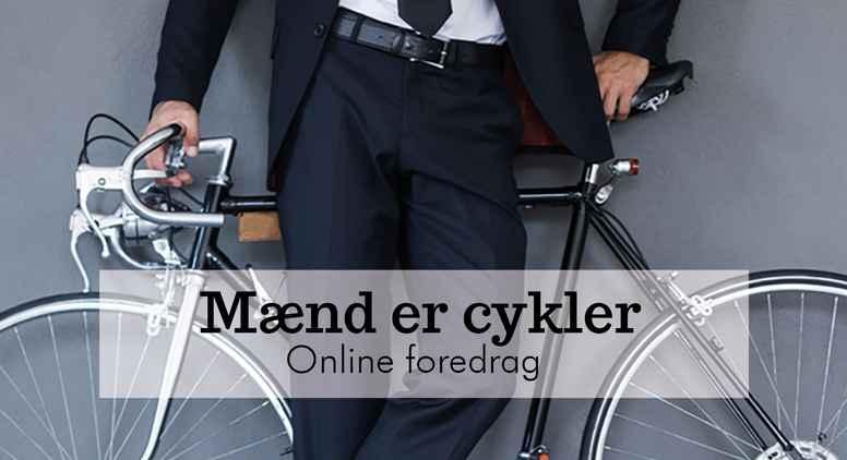 Mænd er cykler - online foredrag