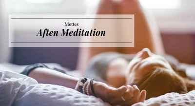 Mettes Aften Meditation