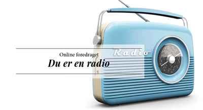 Du er en radio