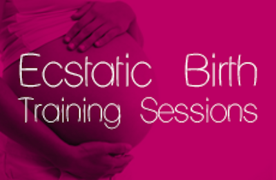 Ecstatic Birth Training Sessions for Mamas-to-be