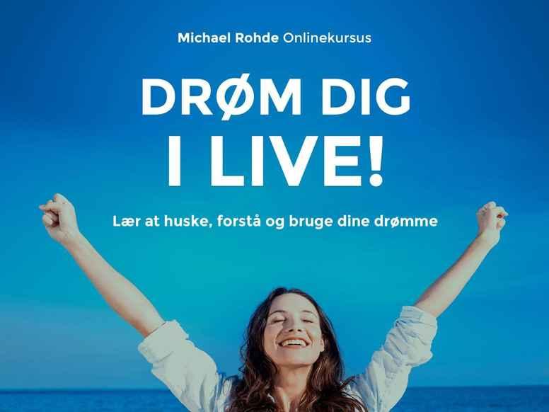 Drøm dig i live! (holdforløb) - April-Maj 2019