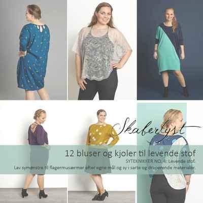 12 Bluser og Kjoler til Levende Stof