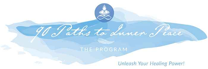 90 Paths To Inner Peace: The Program