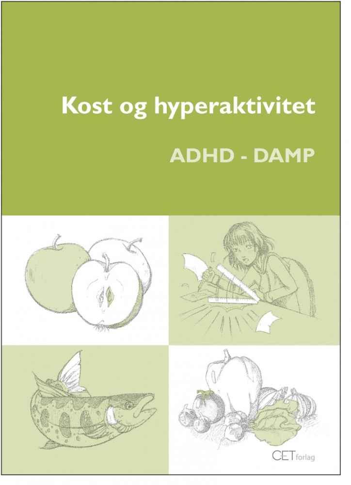 Kost og hyperaktivitet – ADHD og DAMP