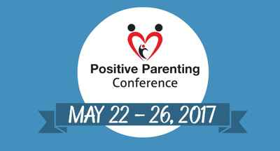 Positive Parenting Conference 2017