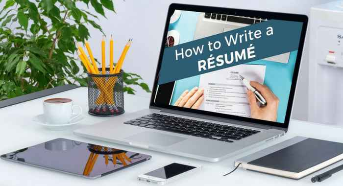 HOW TO WRITE A POWERFUL RESUMÉ