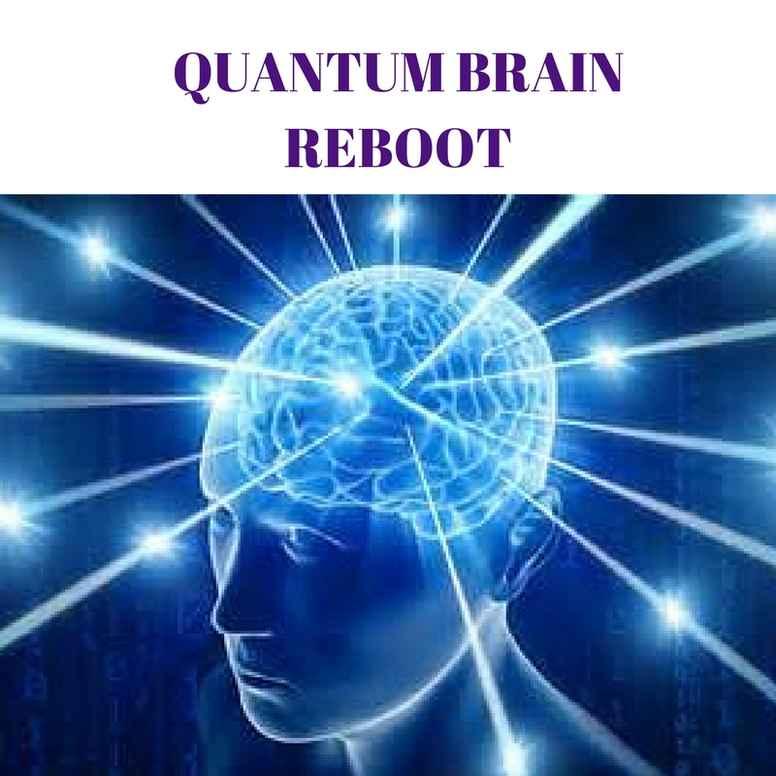 QUANTUM BRAIN REBOOT PROGRAM