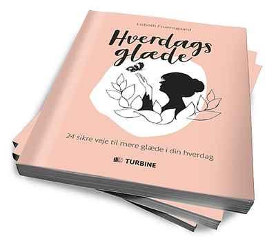 Bog: Hverdagsglæde - 24 sikre veje til mere glæde i din hverdag