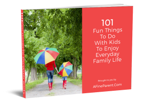 101 Fun Things to Do With Kids to Enjoy Everyday Family Life