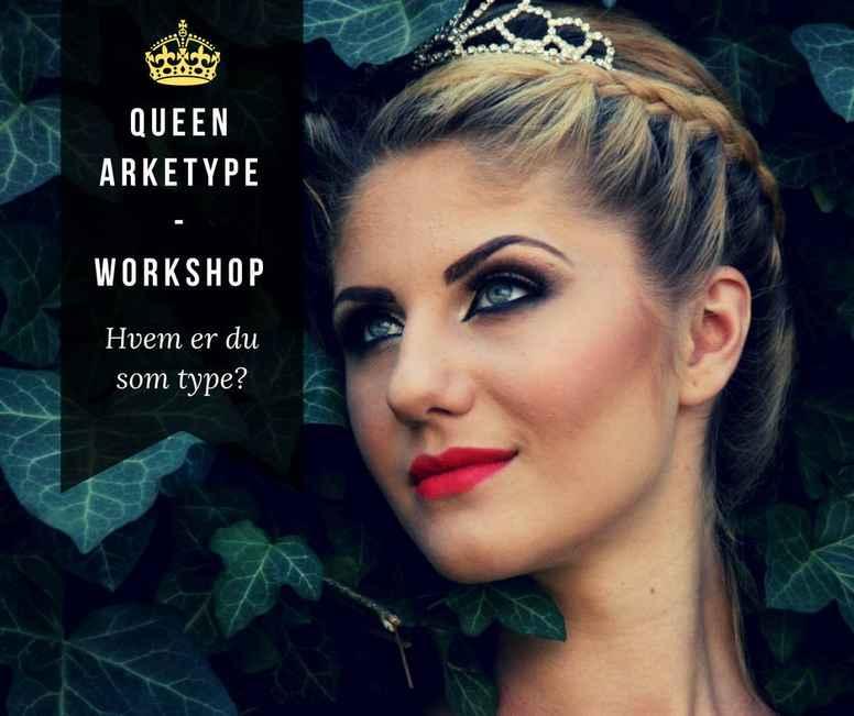 Queen Arketype - Hvem er din arketype - workshop