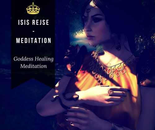 Isis Rejse - Goddess Healing Meditation