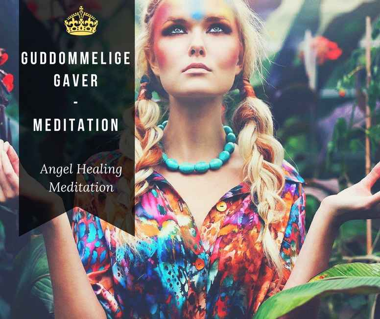 Guddommelige gaver - Meditation
