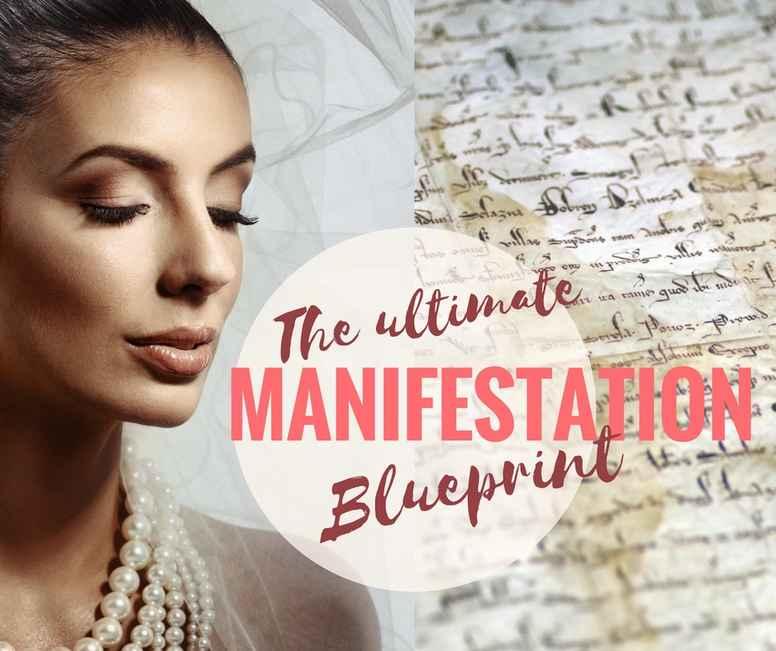 The Ultimate MANIFESTATION Blueprint
