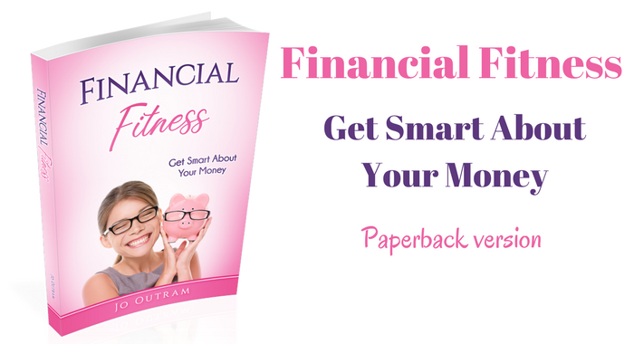 Financial Fitness - Get Smart About Your Money