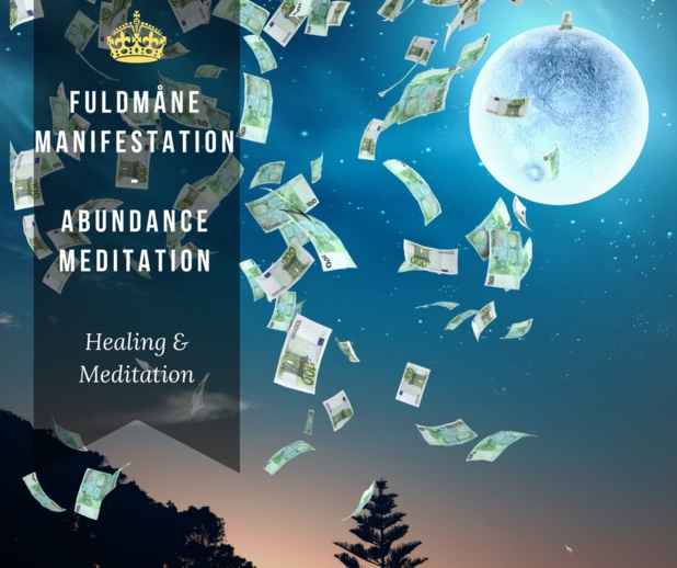 Fuldmåne Manifestation - Abundance Meditation