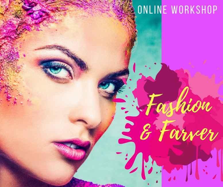 Fashion & Farver workshop