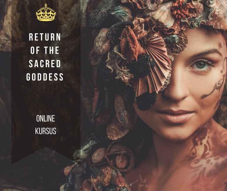 Return of The Sacred Goddess