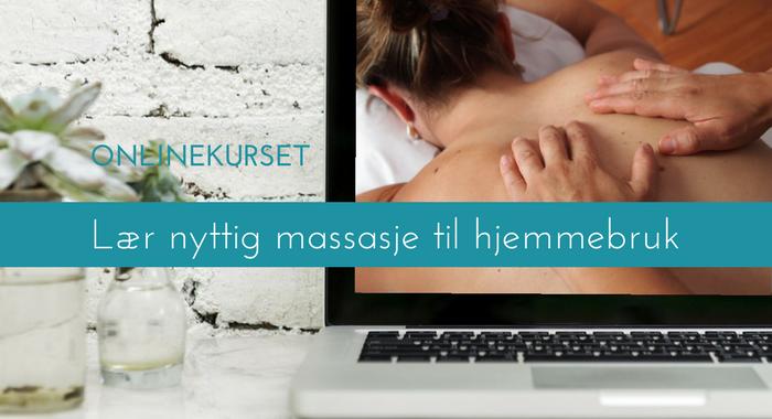 """Onlinekurs """"Lær nyttig massasje til hjemmebruk"""""""