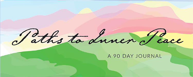 90 Paths To Inner Peace: The E-Journal