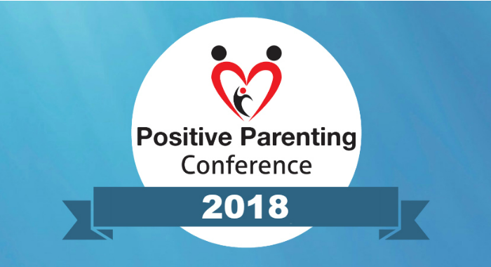 Positive Parenting Conference 2018