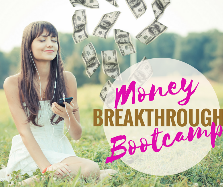 Money Breakthrough Bootcamp